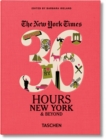 NYT. 36 Hours. New York & Beyond - Book