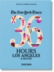 NYT. 36 Hours. Los Angeles & Beyond - Book
