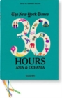 Ny Times, 36 Hours, Asia & Oceania - Book