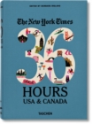 NYT. 36 Hours. USA & Canada. 2nd Edition - Book