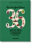NYT. 36 Hours. London & Beyond - Book