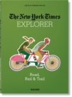 NYT Explorer. Road, Rail & Trail - Book