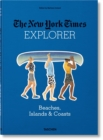 The New York Times Explorer. Beaches, Islands & Coasts - Book