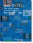 Web Design. The Evolution of the Digital World 1990-Today - Book