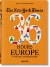 NYT. 36 Hours. Europe. 3rd Edition - Book