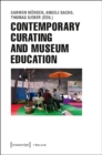 Contemporary Curating and Museum Education - Book