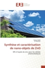 Synth se Et Caract risation de Nano-Objets de Zno - Book