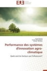 Performance Des Syst mes d'Innovation Agro-Climatique - Book