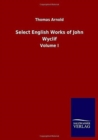 Select English Works of John Wyclif : Volume I - Book