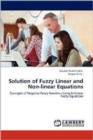 Solution of Fuzzy Linear and Non-Linear Equations - Book