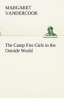 The Camp Fire Girls in the Outside World - Book
