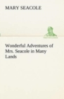 Wonderful Adventures of Mrs. Seacole in Many Lands - Book