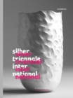 Silver Triennial International : 18th Worldwide Competition - Book