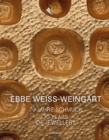 Ebbe Weiss-Weingart : 70 Years of Jewellery - Book