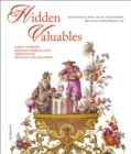 Hidden Valuables : Early-Period Meissen Porcelains from Swiss Private Collections - Book