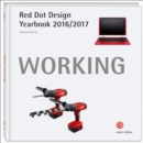 Red Dot Design Yearbook 2016/2017: Working - Book