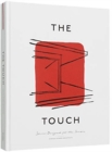 The Touch : Spaces Designed for the Senses - Book