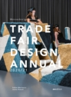 Trade Fair Annual 2020/21 : The Standard Reference Work in the Trade Fair Design World - Book
