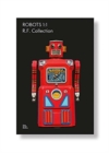 Robots 1:1 : R. F. Collection - Book