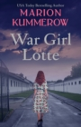 War Girl Lotte : Life in the Third Reich - Book