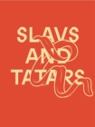 Slavs and Tatars : Mouth to Mouth - Book