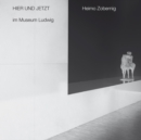 Here and Now at Museum Ludwig : Heimo Zobernig - Book
