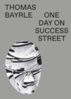 Thomas Bayrle : One Day On Success Street - Book