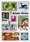 Alain Gree : Works by the French Illustrator from the 1960s - 70s - Book