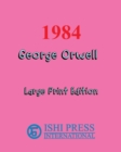1984 George Orwell - Large Print Edition - Book