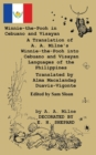 "Winnie-The-Pooh in Cebuano and Visayan a Translation of A. A. Milne's ""Winnie-The-Pooh"" : Cebuano and Visayan Languages of the Philippines - Book"