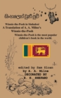 "Winnie-The-Pooh in Sinhalese a Translation of A. A. Milne's ""Winnie-The-Pooh"" Into Sinhalese - Book"