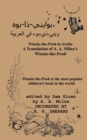 "Winnie-The-Pooh in Arabic a Translation of A. A. Milne's ""Winnie-The-Pooh"" Into Arabic - Book"