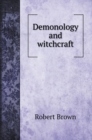 Demonology and witchcraft - Book