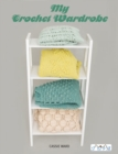 My Crochet Wardrobe - Book