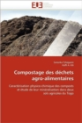 Compostage Des D chets Agro-Alimentaires - Book