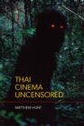 Thai Cinema Uncensored - Book