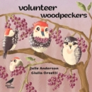 Volunteer Woodpeckers - Book