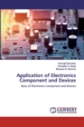 Application of Electronics Component and Devices - Book