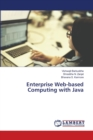 Enterprise Web-based Computing with Java - Book