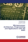 Microprocessor Architecture, Programming and Applications with the 8085 - Book