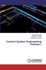 Control System Engineering - Volume I - Book
