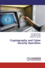 Cryptography and Cyber Security Operation - Book