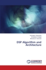 DSP Algorithm and Architecture - Book