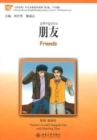 Friends - Chinese Breeze Graded Reader, Level 3: 750 Words Level - Book