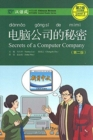 Secrets of A Computer Company - Chinese Breeze Graded Reader, Level 2: 500 Words Level - Book