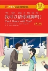 Can I Dance with you? - Chinese Breeze Graded Reader, Level 1: 300 Words Level - Book