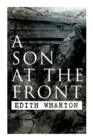 A Son at the Front : Historical Novel - Book