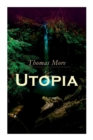 Utopia : Of a Republic's Best State and of the New Island Utopia - Book