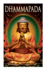 Dhammapada : Collection of Verses; Being One of the Canonical Books of the Buddhists - Book