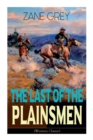 The Last of the Plainsmen (Western Classic) : Wild West Adventure - Book